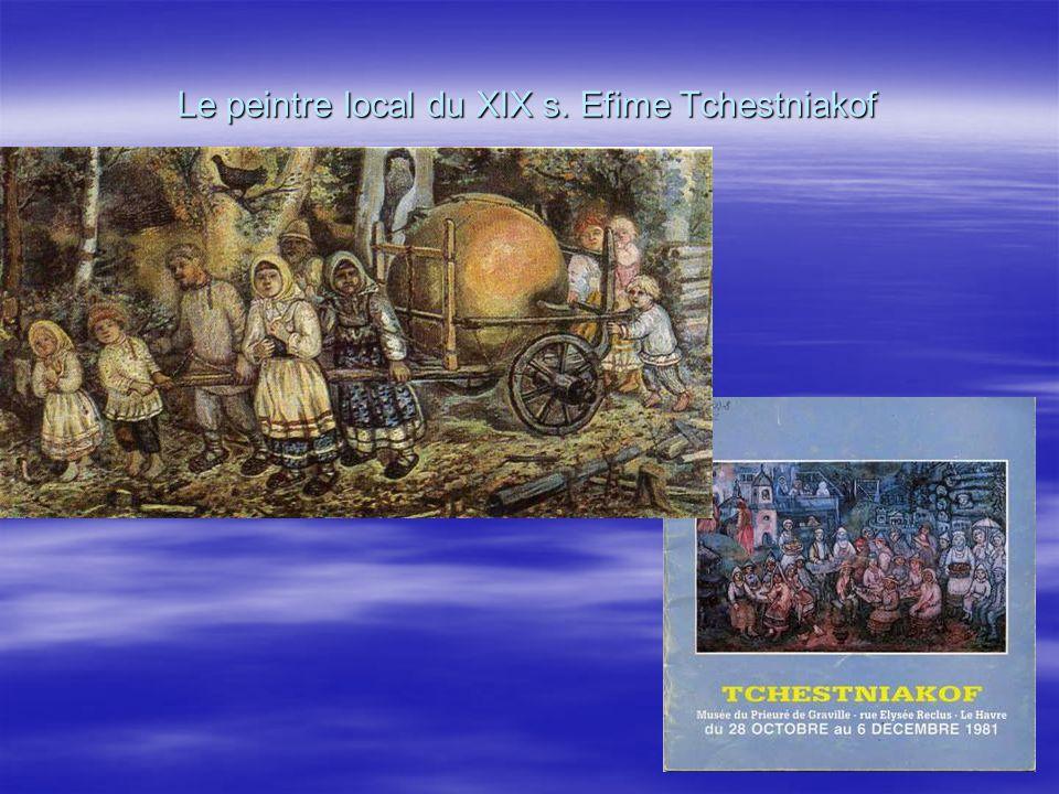 Le peintre local du XIX s. Efime Tchestniakof