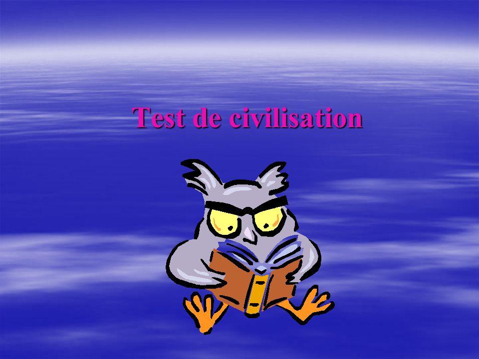 Test de civilisation