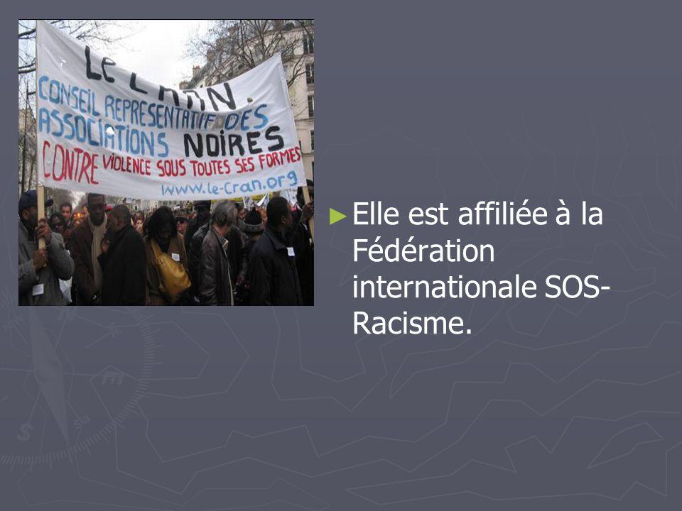Elle est affiliée à la Fédération internationale SOS- Racisme.