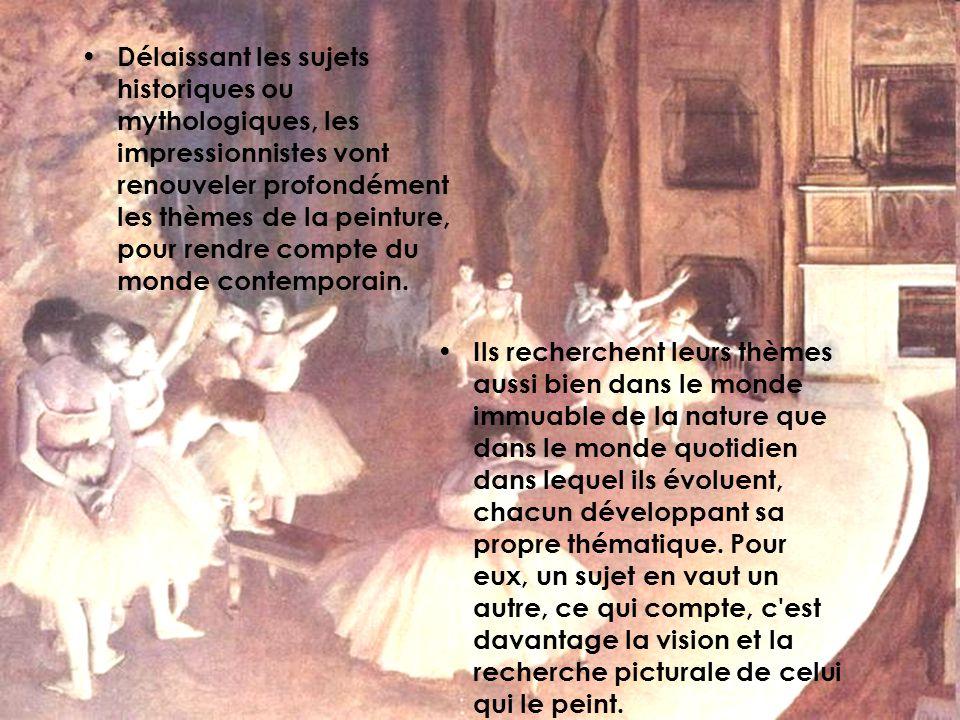 Délaissant les sujets historiques ou mythologiques, les impressionnistes vont renouveler profondément les thèmes de la peinture, pour rendre compte du
