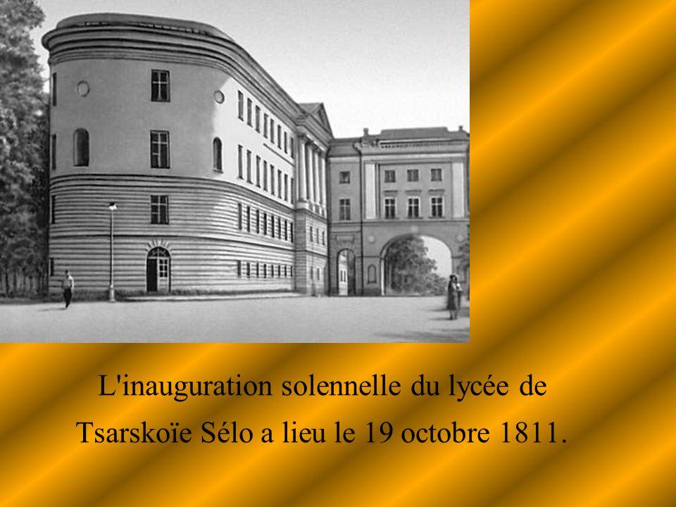 L'inauguration solennelle du lycée de Tsarskoïe Sélo a lieu le 19 octobre 1811.