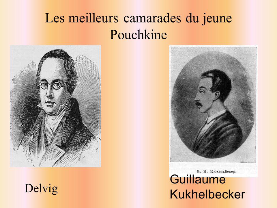Les meilleurs camarades du jeune Pouchkine Delvig Guillaume Kukhelbecker