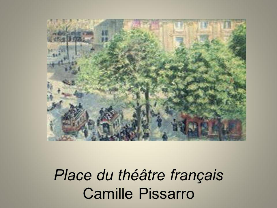 Place du théâtre français Camille Pissarro