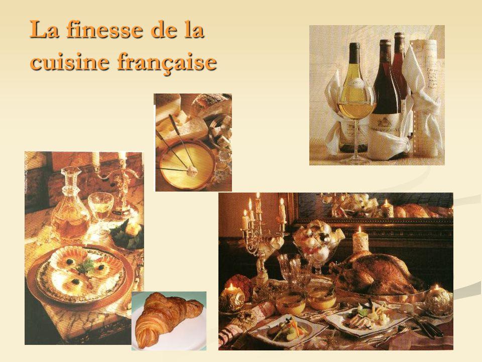 La finesse de la cuisine française