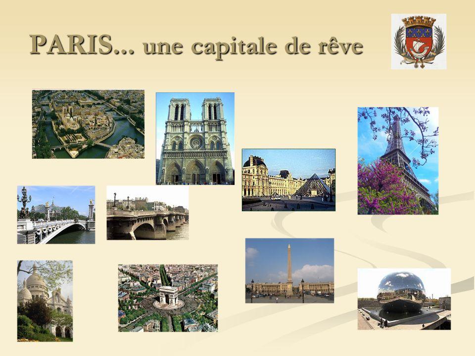 PARIS... une capitale de rêve
