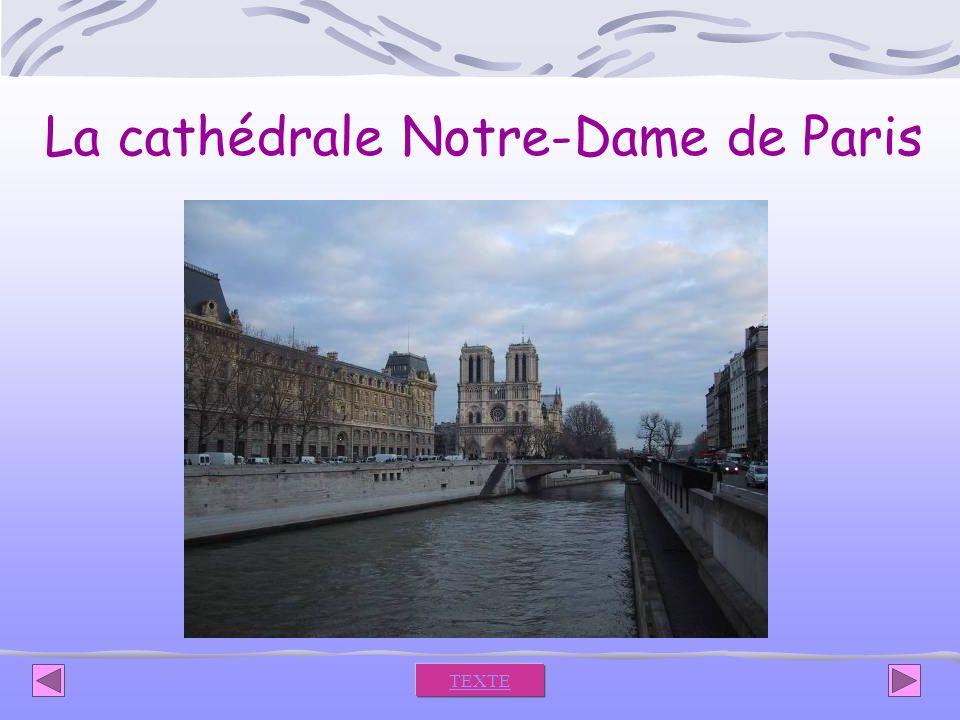 La cathédrale Notre-Dame de Paris TEXTE