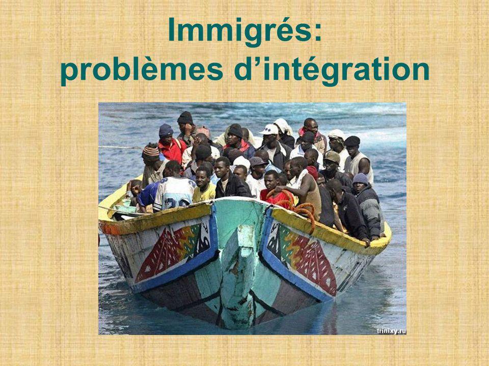 Immigrés: problèmes dintégration