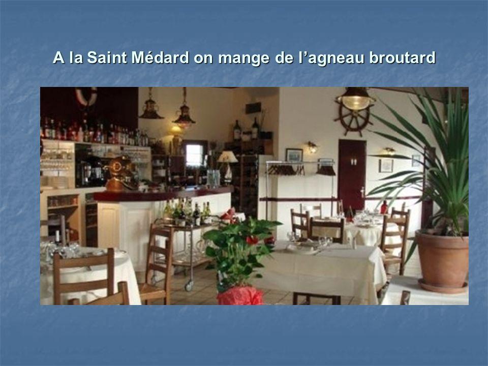 A la Saint Médard on mange de lagneau broutard