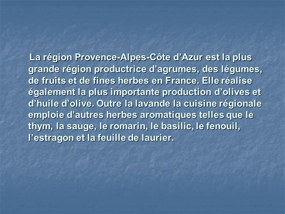 La région Provence-Alpes-Côte dAzur est la plus grande région productrice dagrumes, des légumes, de fruits et de fines herbes en France. Elle réalise