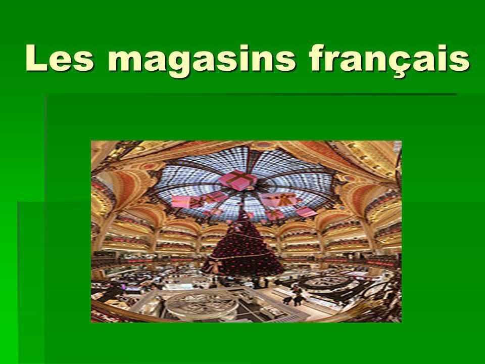 Les magasins français