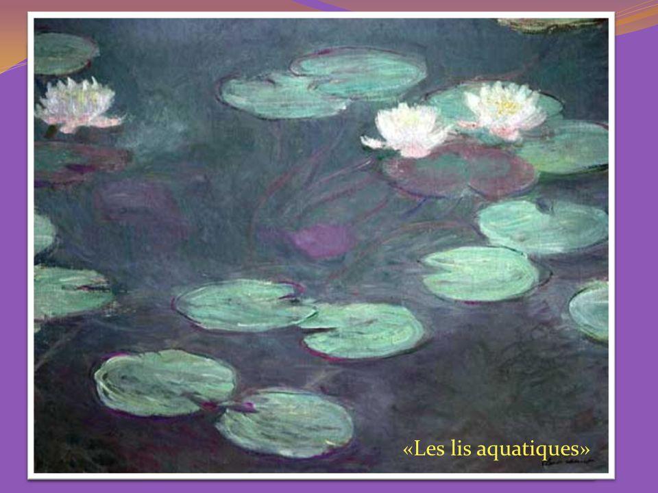 «Le quai» «Les lis aquatiques»