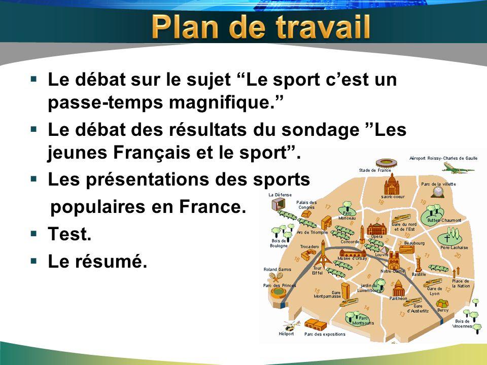 Les jeunes Français et le sport.Les jeunes Français aiment le sport.