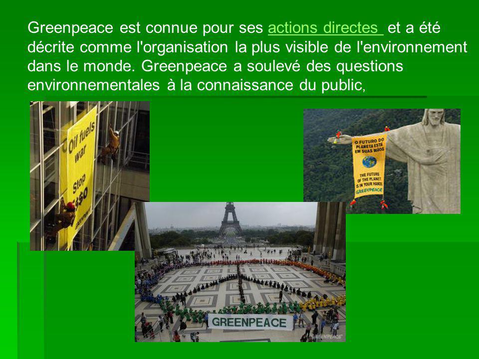 Greenpeace a plus de 2, 5 millions de sympathisants à travers le monde.