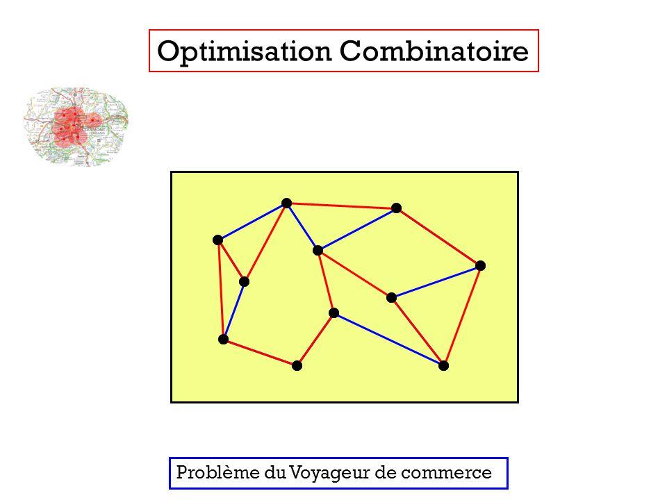 Optimisation Combinatoire Problème du Voyageur de commerce