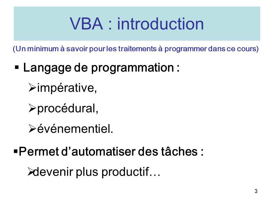 4 VBA : programmation procédurale .