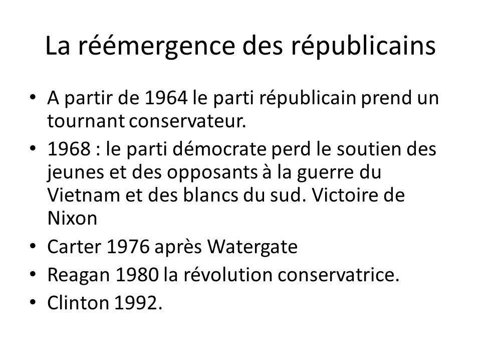 La réémergence des républicains A partir de 1964 le parti républicain prend un tournant conservateur.