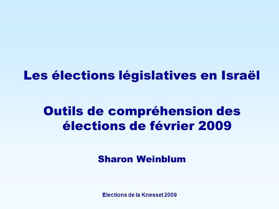 Elections de la Knesset 2009 Les élections législatives en Israël Outils de compréhension des élections de février 2009 Sharon Weinblum