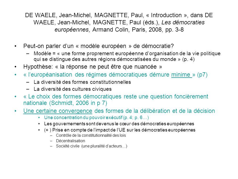 DE WAELE, Jean-Michel, MAGNETTE, Paul, « Introduction », dans DE WAELE, Jean-Michel, MAGNETTE, Paul (éds.), Les démocraties européennes, Armand Colin,