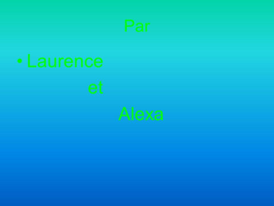 Par Laurence et Alexa
