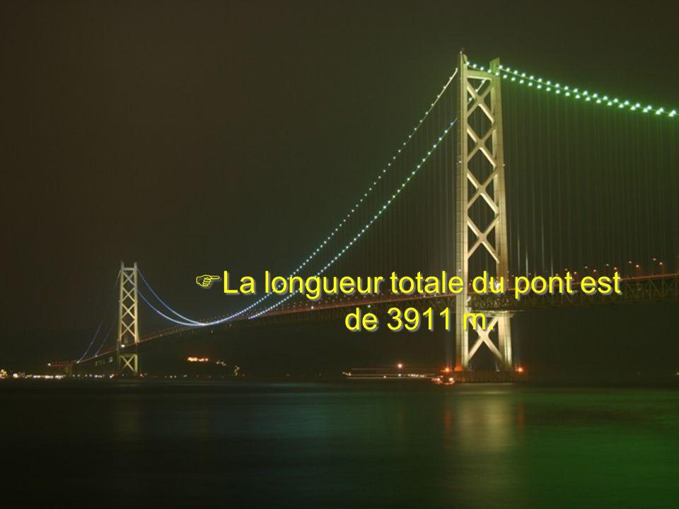 La longueur totale du pont est de 3911 m.