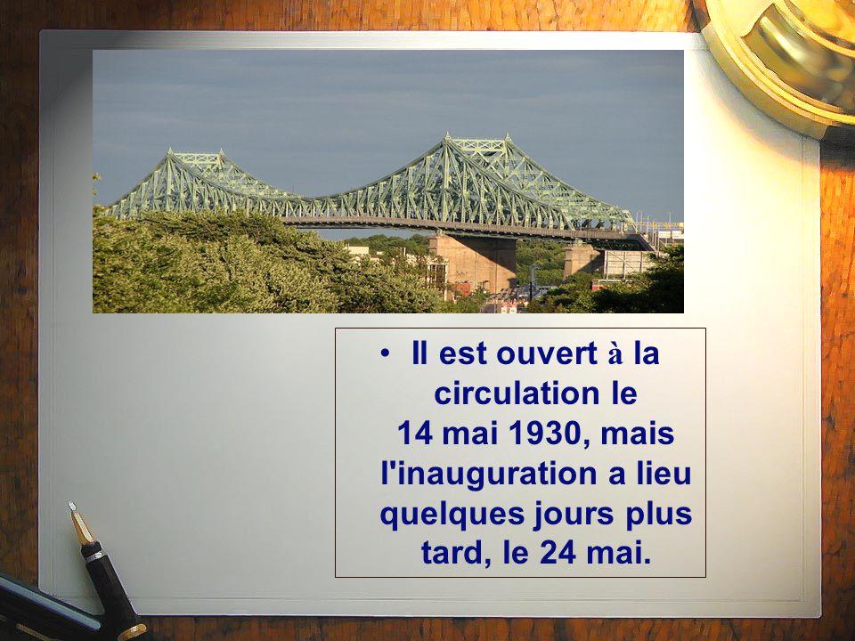 Il est ouvert à la circulation le 14 mai 1930, mais l inauguration a lieu quelques jours plus tard, le 24 mai.