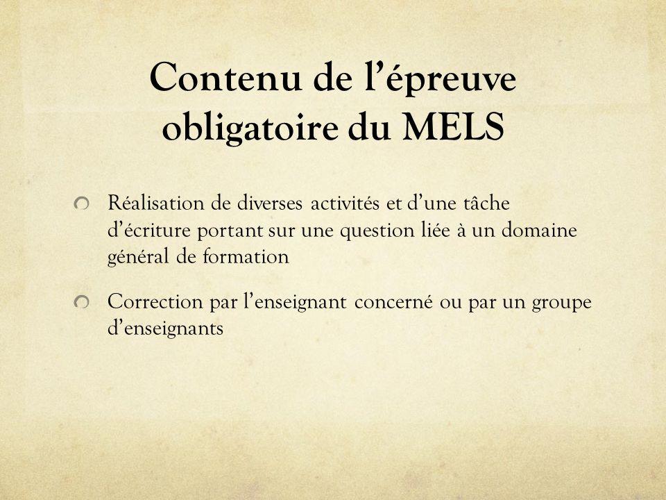 Contenu de lépre uve obligatoire du MELS Réalisation de diverses activités et dune tâche décriture portant sur une question liée à un domaine général