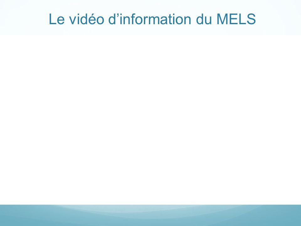 Le vidéo dinformation du MELS