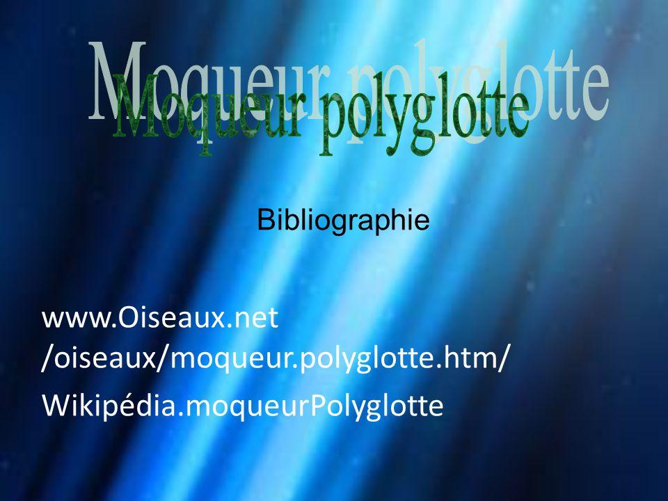www.Oiseaux.net /oiseaux/moqueur.polyglotte.htm/ Wikipédia.moqueurPolyglotte Bibliographie