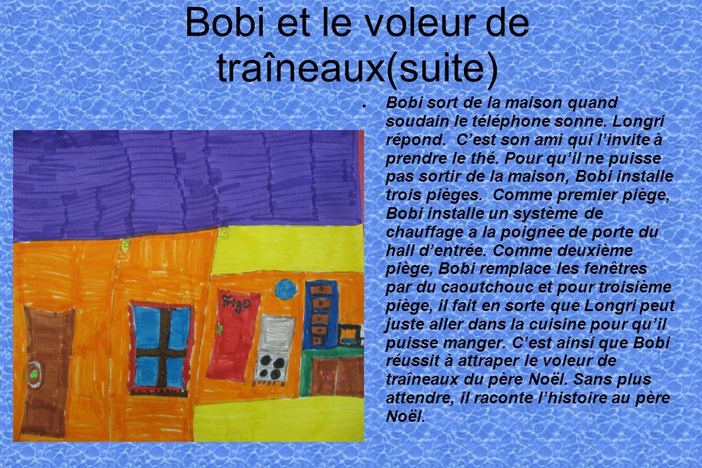 Bobi et le voleur de traîneaux(suite) Bobi sort de la maison quand soudain le téléphone sonne.