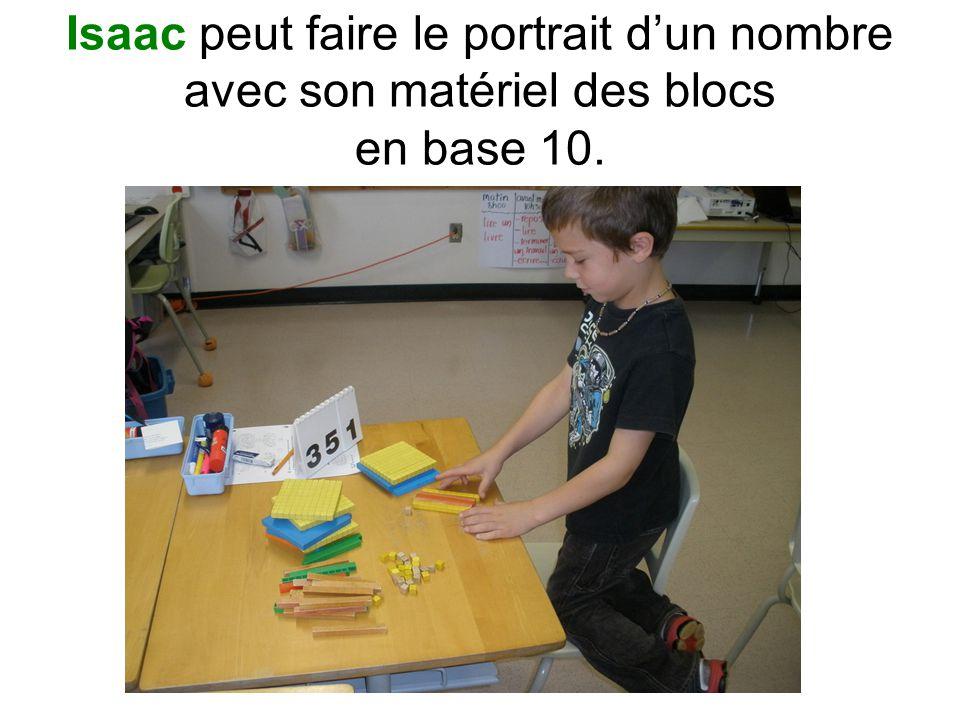 Isaac peut faire le portrait dun nombre avec son matériel des blocs en base 10.