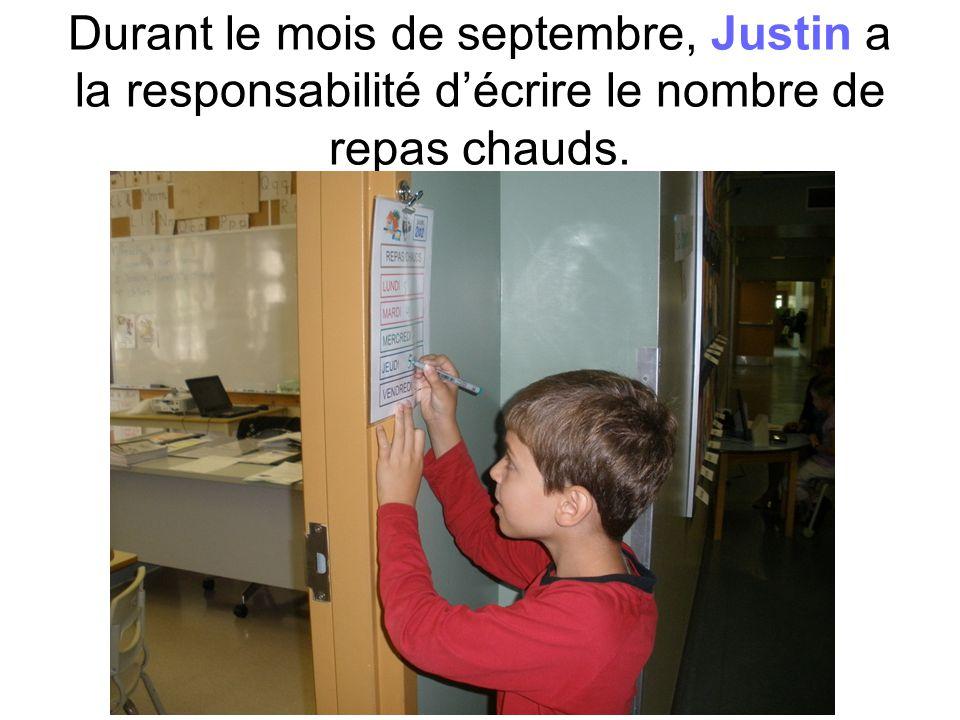 Durant le mois de septembre, Justin a la responsabilité décrire le nombre de repas chauds.