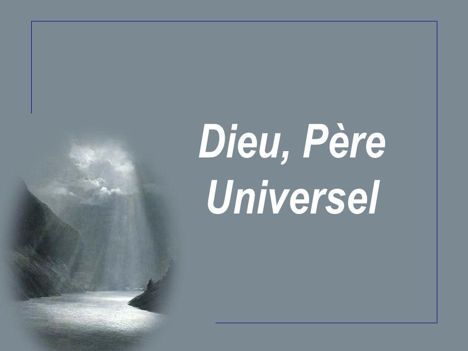 Dieu, Père Universel