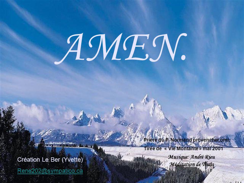 Sois le Dieu damour en nous, avec Jésus, dans la gloire du Père.