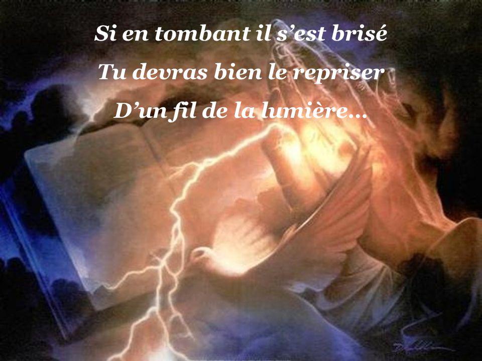 Je ten supplie Dieu de bonté Ramasse-le avec grand soin ce cœur marqué par la misère