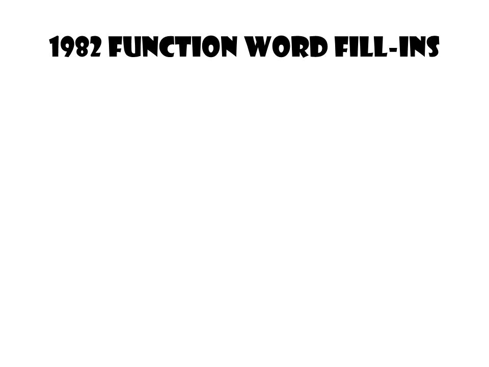 1982 Function Word fill-ins