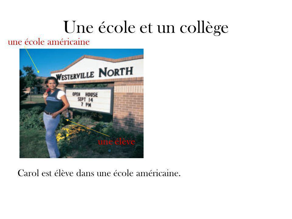 Une école et un collège Bruno est élève dans un collège français.