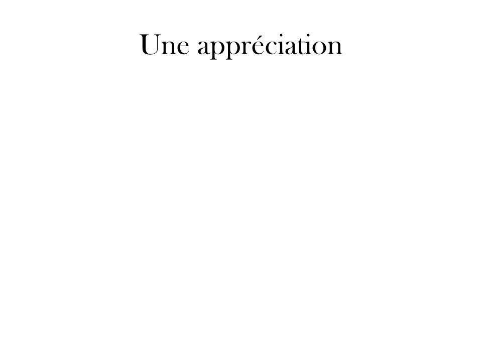 Une appréciation
