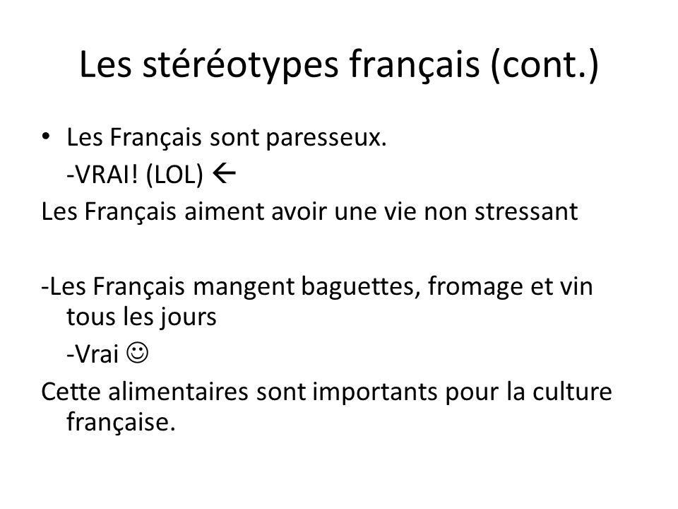 (cont.) Les Français sont fous de sexe.-Faux… Les Français sont confortable leur sexualité.