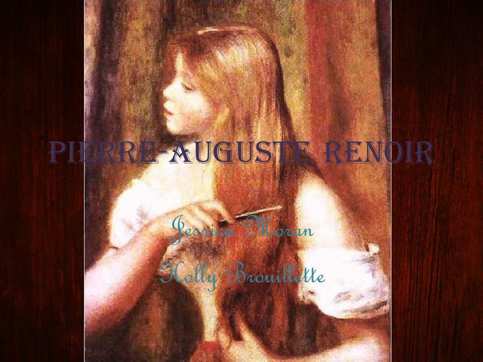 Pierre-Auguste Renoir Jessica Moran Holly Brouillette