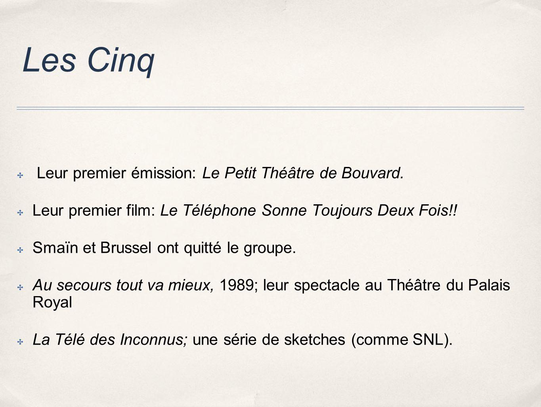 Les Cinq Leur premier émission: Le Petit Théâtre de Bouvard.