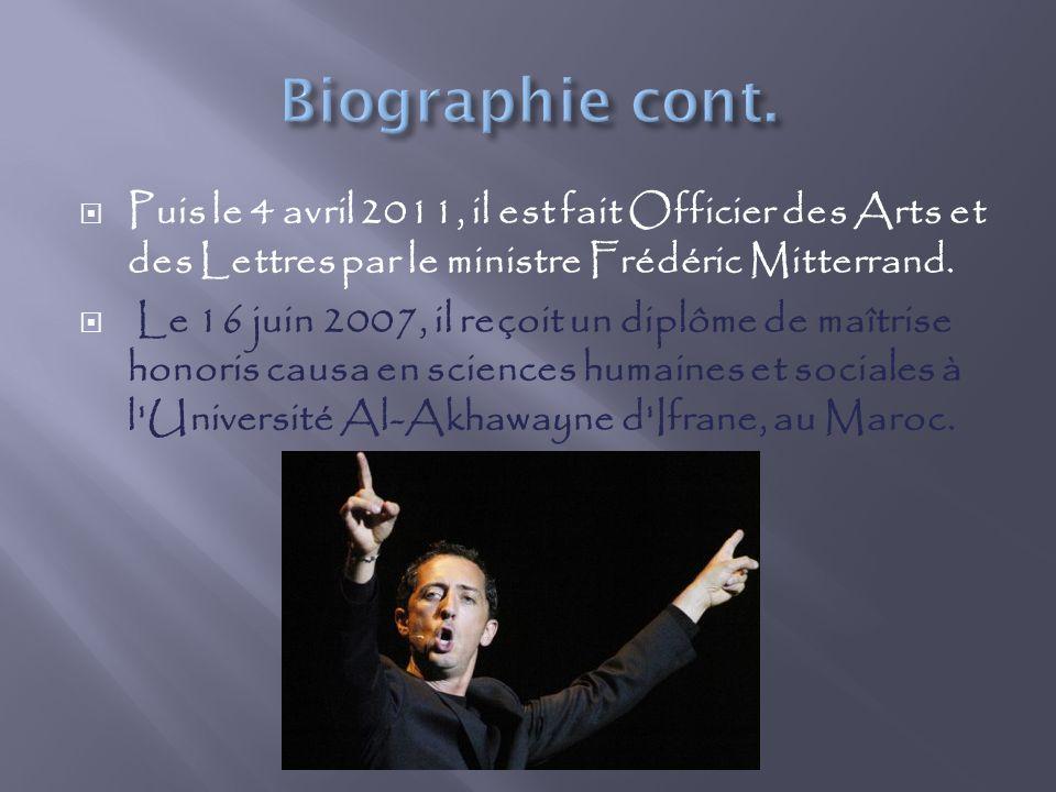Puis le 4 avril 2011, il est fait Officier des Arts et des Lettres par le ministre Frédéric Mitterrand.