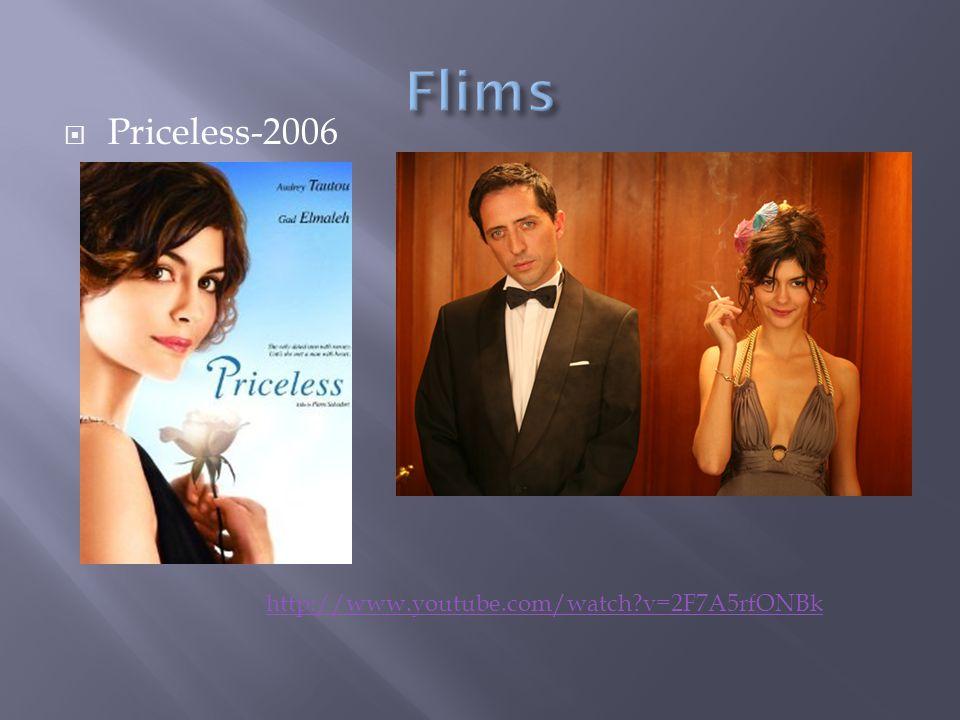 Priceless-2006 http://www.youtube.com/watch?v=2F7A5rfONBk