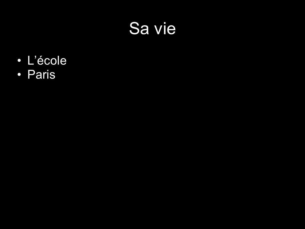 Sa vie Lécole Paris