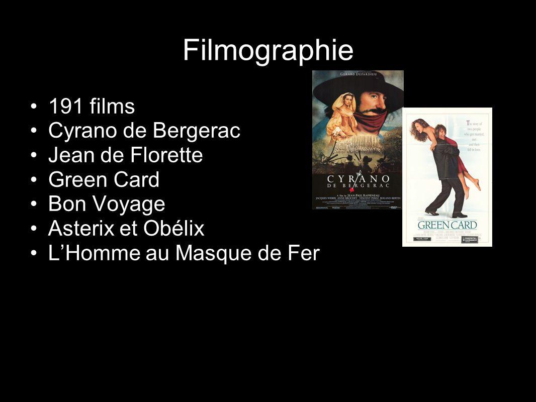Filmographie 191 films Cyrano de Bergerac Jean de Florette Green Card Bon Voyage Asterix et Obélix LHomme au Masque de Fer