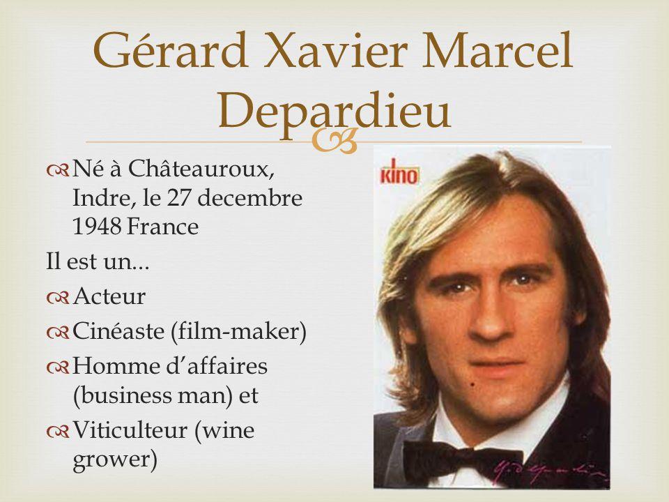 Né à Châteauroux, Indre, le 27 decembre 1948 France Il est un... Acteur Cinéaste (film-maker) Homme daffaires (business man) et Viticulteur (wine grow