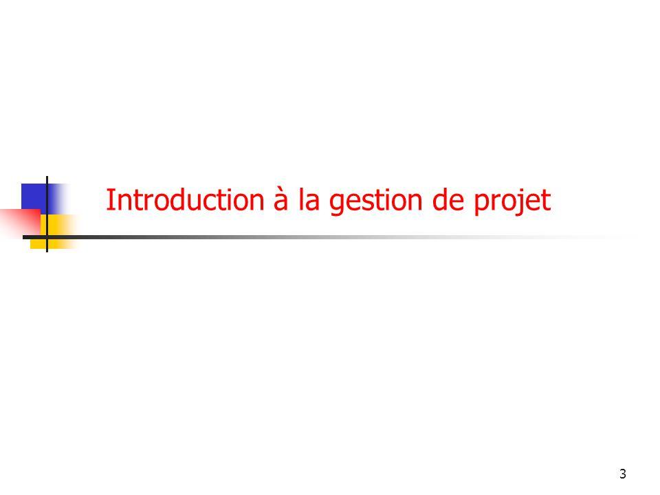 3 Introduction à la gestion de projet