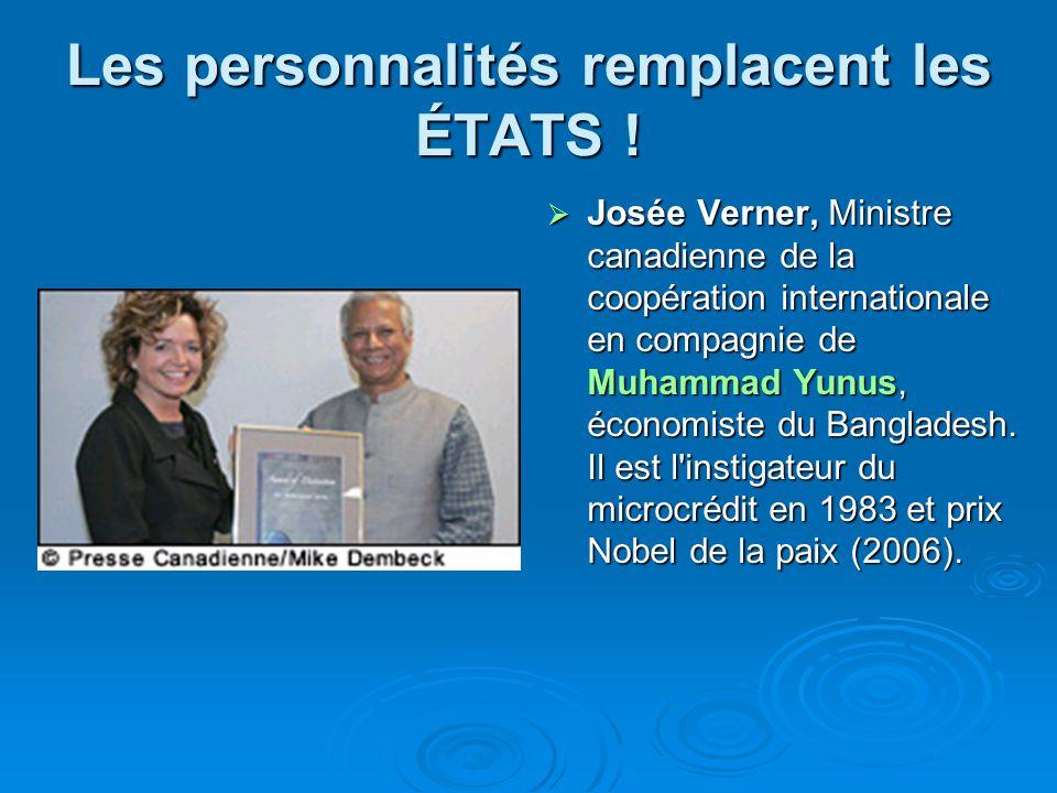 Les personnalités remplacent les ÉTATS ! Josée Verner, Ministre canadienne de la coopération internationale en compagnie de Muhammad Yunus, économiste