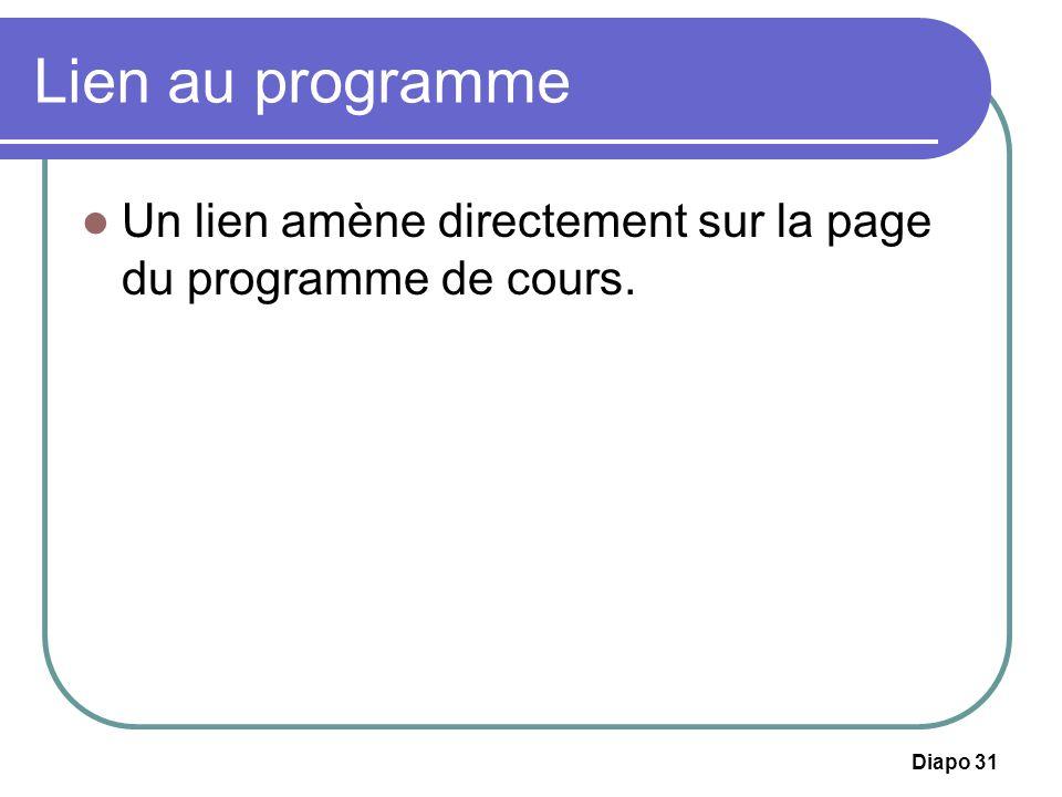 Diapo 31 Lien au programme Un lien amène directement sur la page du programme de cours.