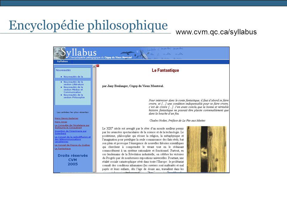 Encyclopédie philosophique www.cvm.qc.ca/syllabus