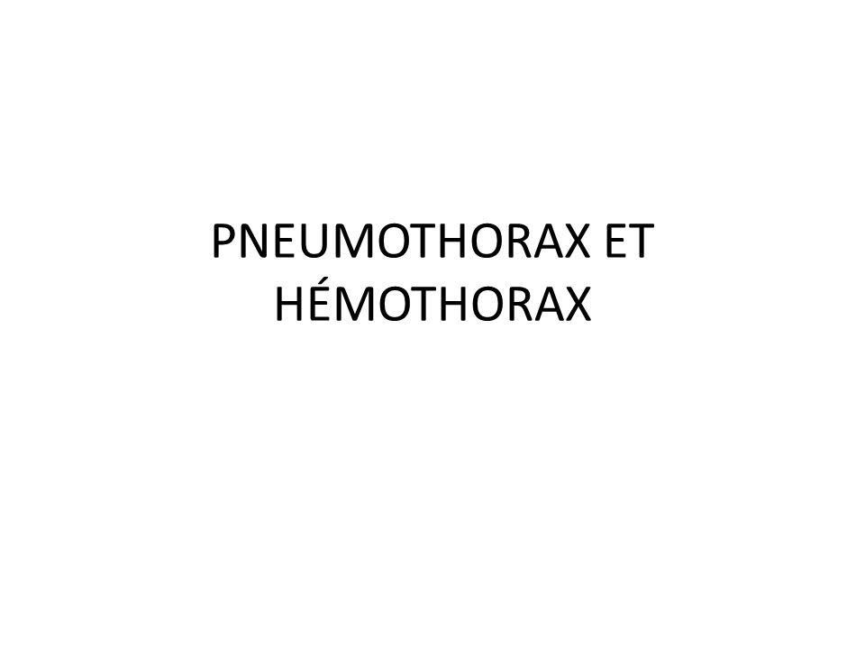 PNEUMOTHORAX ET HÉMOTHORAX